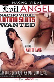 Nacho Vidal: Latina Sluts Wanted