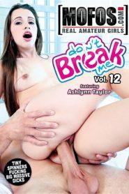 Don't Break Me 12