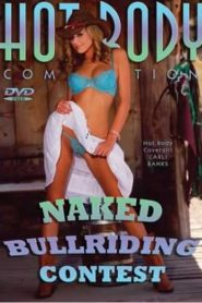 Hot Body Competition Naked Bull Riding Contest
