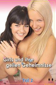 Girls und ihre geilen Geheimnisse 2
