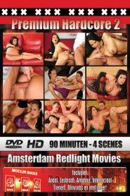 Amsterdam Redlight Movies: Premium Hardcore 2
