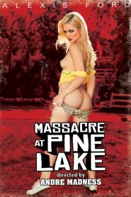 Massacre At Pine Lake