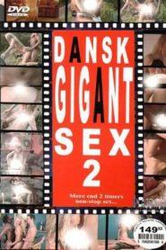 Dansk Gigant Sex 2
