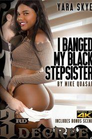 I Banged My Black Stepsister