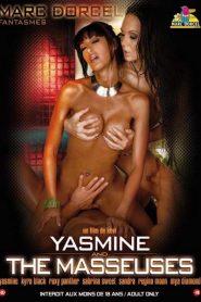 Yasmine And The Masseuses