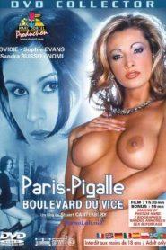 Paris-Pigalle Boulevard du Vice