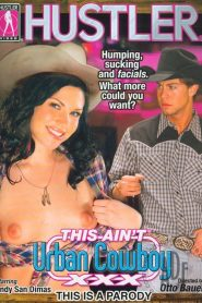 This Ain't Urban Cowboy XXX: This Is A Parody
