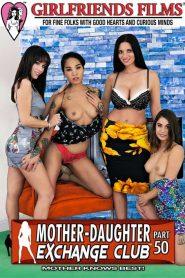 Mother-Daughter Exchange Club Part 50