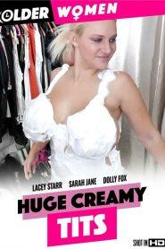 Huge Creamy Tits