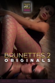 Brunettes 2: Nightclub Original Series