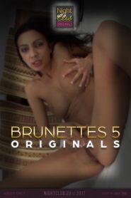 Brunettes 5: Nightclub Original Series