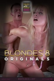 Blondes 8: Nightclub Original Series