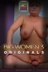 Big Women 3: Nightclub Original Series