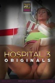 Hospital 3: Nightclub Original Series