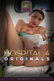 Hospital 4: Nightclub Original Series