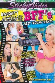 Naughty Alysha's BFF's Best Fucking Friends
