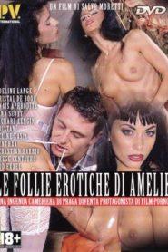 Le Follie Erotiche di Amelie