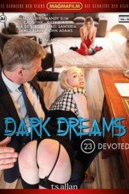 Dark Dreams 23: Devoted