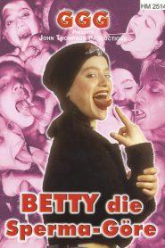 GGG Betty die Sperma – Göre