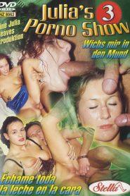 Julia's Porno Show 3