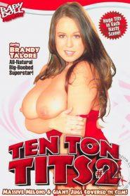 Ten Ton Tits 2