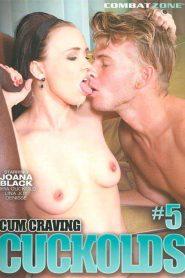 Cum Craving Cuckolds 5