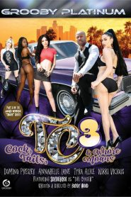 TC3: Cock, Tails, & Whore Moans