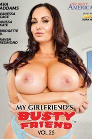 My Girlfriend's Busty Friend 25