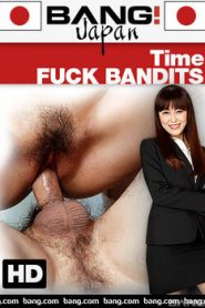 Time Fuck Bandits