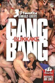 3 Stunden Kamikaze Girlies: Gang-Bang Bukkake