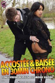 Accostee & Baisee en 30min chrono