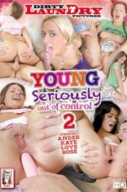 Young & Seriously Out Of Control 2