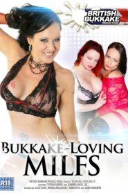 Bukkake-Loving MILFS