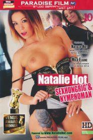 Natalie Hot: Sexhungrig & Nymphoman