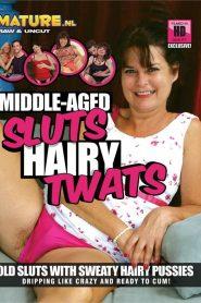 Middle-Aged Sluts Hairy Twats