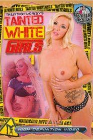 Tainted White Girls