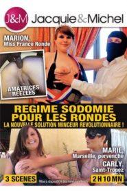 Regime Sodomie pour les rondes