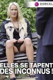 Elles Se Tapent Des Inconnus!