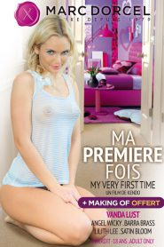 Ma Premiere Fois / My Very First Time