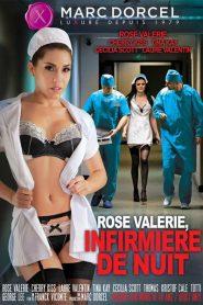 Rose Valerie, Infirmiere De Nuit