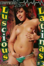 Luscious Latinas 3