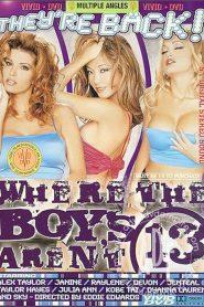 Where The Boys Aren't 13