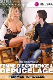 Women With Sex Experience & Defloration / Femme D'Experience & Depucelage