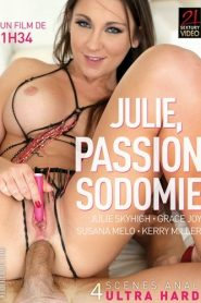 Julie, Passion Sodomie