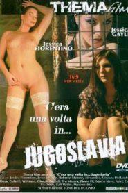 Cera Una Volta In Jugoslavia